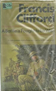 Paperback Battle Is Fought to Be Won Book