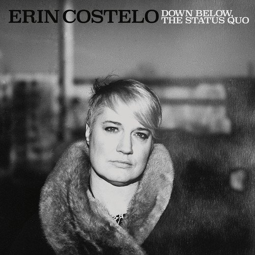 CD : Erin Costelo - Down Below The Status Quo (Digipack Packaging)