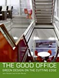 The Good Office, John Riordan and Kristen Becker, 0061537896