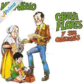 Mi Pueblo - Chava Flores y sus canciones: Chava Flores: MP3 Downloads