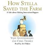 How Stella Saved the Farm | Vijay Govindarajan,Chris Trimble