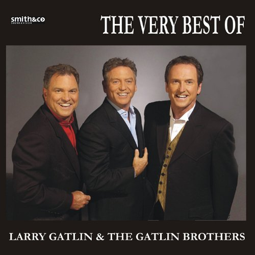 The Best Of Larry Gatlin & The...