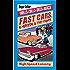 Fast Cars, 4-speeds & Fist Fights