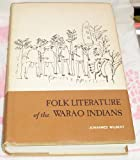 img - for Folk Literature of the Warao Indians book / textbook / text book