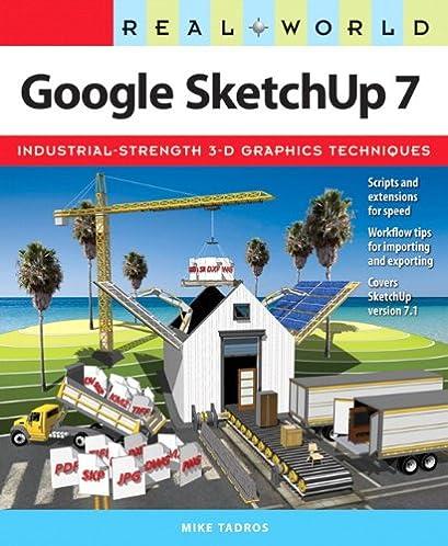 amazon com real world google sketchup 7 ebook mike tadros kindle rh amazon com SketchUp Designs Bing SketchUp