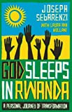 Front cover for the book God Sleeps in Rwanda: A Journey of Transformation by Joseph Sebarenzi