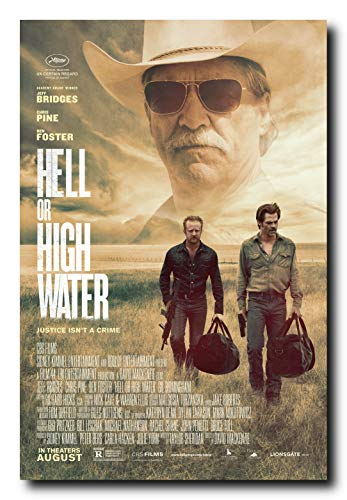Poster Hell Movie - Hell Or High Water Movie Poster 24x36 Inch Wall Art Portrait Print