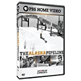 American Experience: The Alaska Pipeline