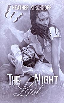 The Last Night by [Kirchhoff, Heather]