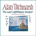 The Last Lighthouse Keeper | Alan Titchmarsh