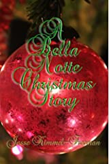 A Bella Notte Christmas Story (Bella Vampires Series) Kindle Edition