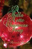 A Bella Notte Christmas Story (Bella Vampires Series)