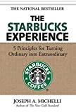 The Starbucks Experience: 5 Principles for Turning
