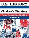 U.S. History Through Children's Literature: From