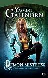 Demon Mistress: Les Soeurs de la lune, T6 par Galenorn