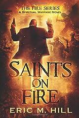 Saints On Fire: A Spiritual Warfare Novel Paperback