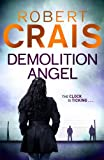 Demolition Angel by Robert Crais front cover