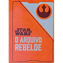 Star Wars: O arquivo rebelde