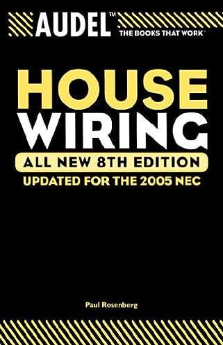 audel house wiring paul rosenberg roland e palmquist rh amazon com Home Wiring Diagrams Book Home Wiring Diagrams Book