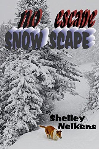 Snow Scape / No Escape - Kindle edition by Shelley Nelkens