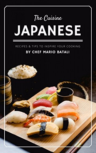 Japanese: Recipes and Tips to Inspire your Cooking by Mario Batali
