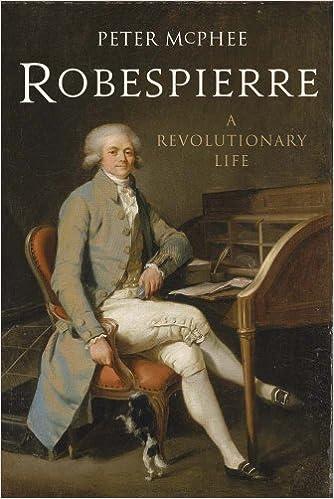 Robespierre A Revolutionary Life