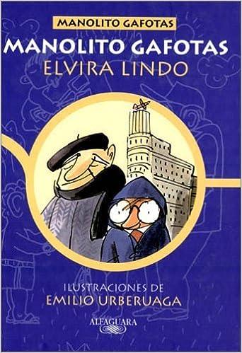 Yo y el Imbécil: Amazon.es: Elvira Lindo, Narrativa juvenil: Libros