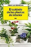 El cuidado de las plantas de interior (PRACTICA) (Spanish Edition)