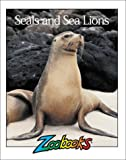 Seals and Sea Lions, Wildlife Education, Ltd. Staff, 093793433X
