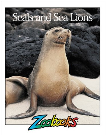 Seals & Sea Lions (Zoobooks Series)