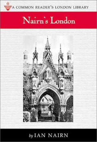 Nairn's London (London Library Series)