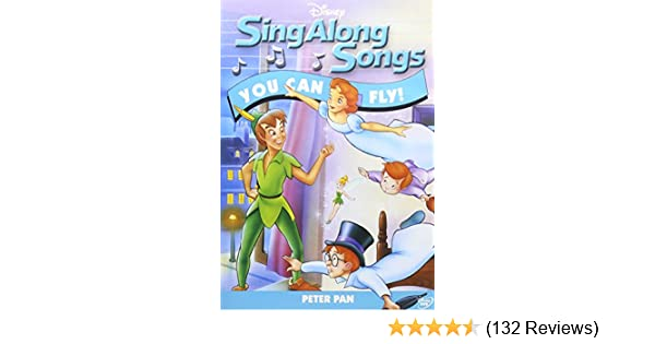Amazon Com Sing Along Songs You Can Fly Disney Sing Along Songs