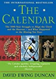 The Calendar: The 5000-Year Struggle to Align the Clock and the Heavens and What Happened to the Missing Ten Days