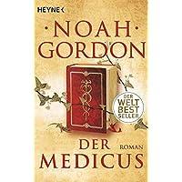 Der Medicus: Roman (Die Medicus-Reihe, Band 1)