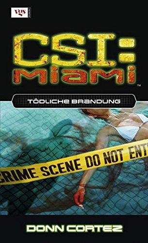 CSI Miami 04. Tödliche Brandung