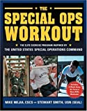 The Special Ops Workout, Andrew Flach and Stewart Smith, 1578261325
