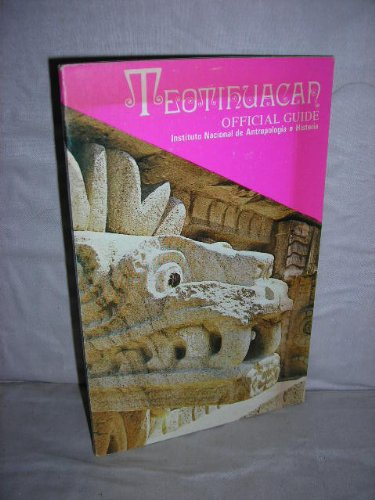 Teotihuacan: Official guide