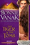 The Tiger & The Tomb by Bonnie Vanak front cover