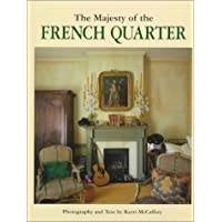 The Majesty of the French Quarter (Majesty Architecture)