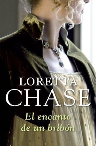 El encanto de un bribón (Bribón 1) (Spanish Edition) (Loretta Chase Spanish Edition)