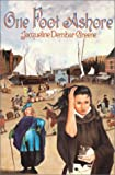 One Foot Ashore, Jacqueline Dembar Greene, 0802776019