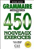 Grammaire 450 Exercices, Niveau Avance, , 2090338350