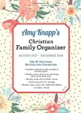 img - for 2018 Amy Knapp Christian Family Organizer: August 2017-December 2018 book / textbook / text book