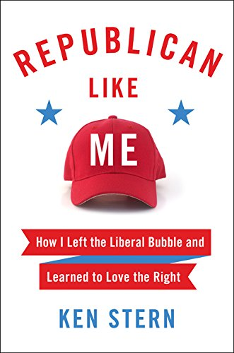 Republican Like Me: How I Left the Liberal Bubble and Learned to Love the Right cover