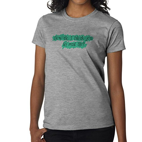 How Do I Block You In Real Life Quote Damen T-Shirt