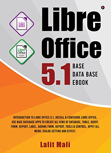 Amazon com: Libre office 5 1 Base Database eBook:Introduction to
