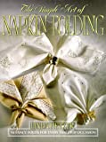 The Simple Art of Napkin Folding, Linda Hertzer, 0688102808