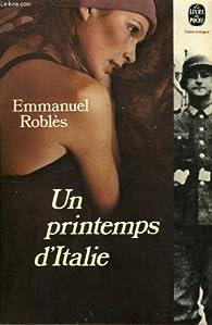 Un printemps d'Italie par Emmanuel Roblès