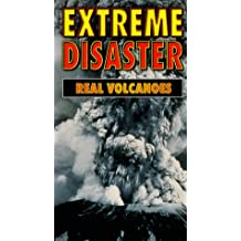 Extreme Disaster: Real Volcanos