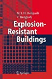 img - for Explosion-Resistant Buildings: Design, Analysis, and Case Studies book / textbook / text book